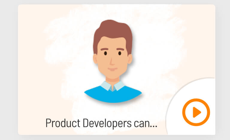 Product developers can video